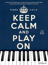 Keep Calm And Play On - The Blue Book - Piano