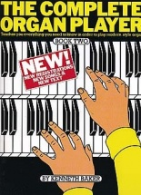 Kenneth Baker - Complete Organ Player - Book 2 - Organ