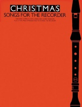 Christmas Songs For The Recorder - Recorder