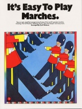 It's Easy To Play Marches Piano And Guitar- Piano Solo And Guitar