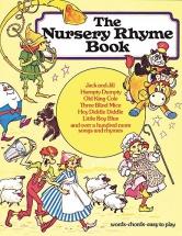 The Nursery Rhyme- Traditional