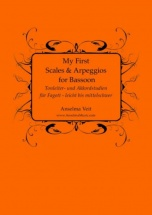 Anselma Veit - My First Scales And Arpeggios For Bassoon