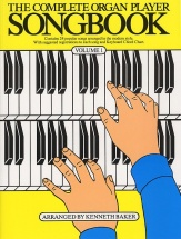 The Complete Organ Player Songbook Volume 1 - Lyrics And Chords