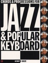 Chords And Progressions For Jazz And Popular Keyboard Kbd - Organ Accompaniment