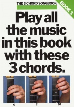 The 3 Chord Songbook - Lyrics And Chords