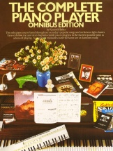Baker Kenneth - The Complete Piano Player - Omnibus Edition Containing Books 1, 2, 3, 4 And 5 - Pvg
