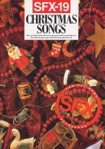 Sfx-19 Christmas Songs - Melody Line, Lyrics And Chords