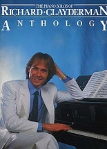The Piano Solos Of Richard Clayderman - Anthology - Piano Solo And Guitar