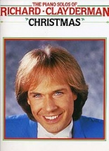 Clayderman Richard - The Piano Solos Of Richard Clayderman - Christmas - Piano Solo And Guitar