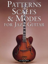 Berle Arnie - Patterns, Scales And Modes For Jazz Guitar - Guitar