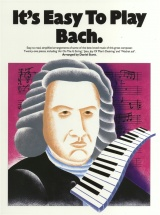 It's Easy To Play Bach - Piano Solo