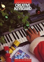 Christmas Songs - For All Keyboards - Melody Line, Lyrics And Chords