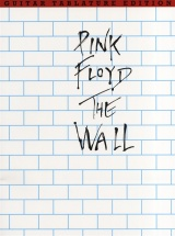 Waters Roger - Pink Floyd - The Wall - Guitar Tab