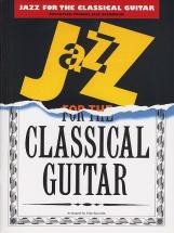 Jazz For The Classical Guitar - Arranged By John Zaradin - Guitar