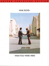 Pink Floyd - Wish You Were Here Guitar Tab Edition - Guitar Tab