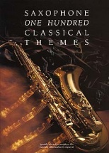 100 Classical Themes For Saxophone - Saxophone