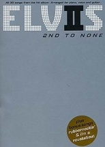 Elvis - Second To None - Piano, Voice, Guitar - Pvg
