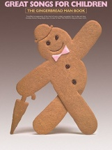 Great Songs For Children - The Gingerbread Man- Pvg