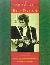 The Harp Styles Of Bob Dylan - Harmonica