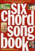 Six Chord Songbook - 1960-1980 - Lyrics And Chords