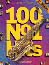 100 No. 1 Hits For The Saxophone - Saxophone