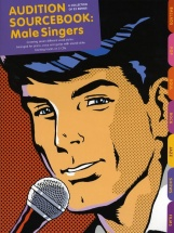Audition Sourcebook - Male Singers-music Book With Cd - Pvg