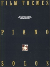 Film Themes - Piano Solos - New Arrangements For Solo Piano Of Twenty Favourite Themes From The Movi