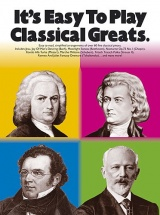 It's Easy To Play - Classical Greats - Piano Solo