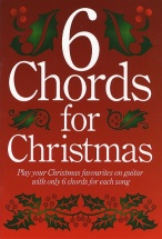 6 Chords For Christmas - Lyrics And Chords