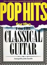Pop Hits For The Classical Guitar - Guitar