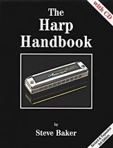 Baker Steve - The Harp Handbook - Harmonica