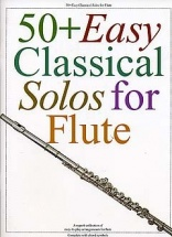 50+ Easy Classical Solos For Flute - Flute