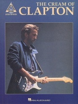 The Cream Of Clapton Guitar Recorded Versions - Guitar Tab