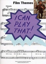 I Can Play That! Film Themes - Lyrics And Chords
