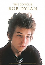 Dylan Bob - The Concise Bob Dylan - Lyrics And Chords