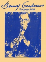 Benny Goodman - Composer/artist - Clarinet Solos With Piano Accompaniment - Clarinet