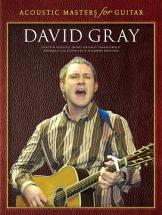 Gray David - Accoustic Masters For Guitar - David Gray - Guitar Tab