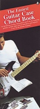 The Easiest Guitar Case Chordbook - Guitar