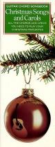 Christmas Songs And Carols - Guitar Chord Sonbook - Lyrics And Chords