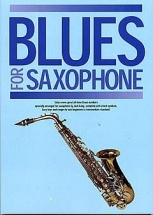 Blues For Saxophone - Saxophone