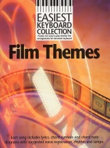 Easiest Keyboard Collection Film Themes - Melody Line, Lyrics And Chords