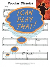 I Can Play That! - Popular Classics - Lyrics And Chords