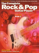Rooksby Rikky - The Complete Rock And Pop Guitar Player 1 - Book 1 - Guitar