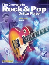 The Complete Rock And Pop Guitar Player - Book 2 - Guitar