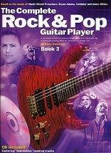 The Complete Rock And Pop Guitar Player - Bk. 3 - Guitar