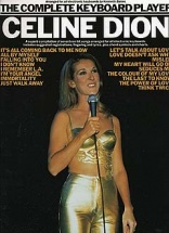 The Complete Keyboard Player Celine Dion - Melody Line, Lyrics And Chords