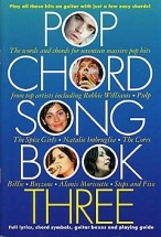 The Pop Chord Songbook 3 - Lyrics And Chords