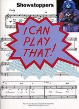 I Can Play That! Showstoppers - Lyrics And Chords