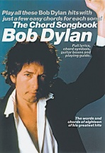 Dylan Bob The Chord Songbook - Lyrics And Chords