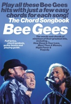 The Bee Gees - Lyrics And Chords